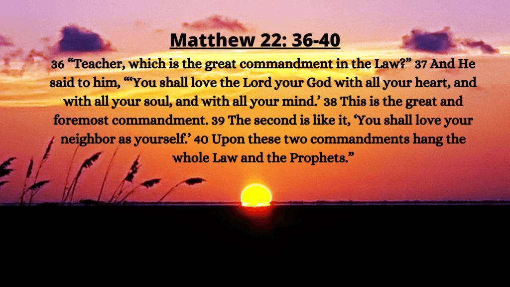 Matthew 22:36-40 the greatest commandment