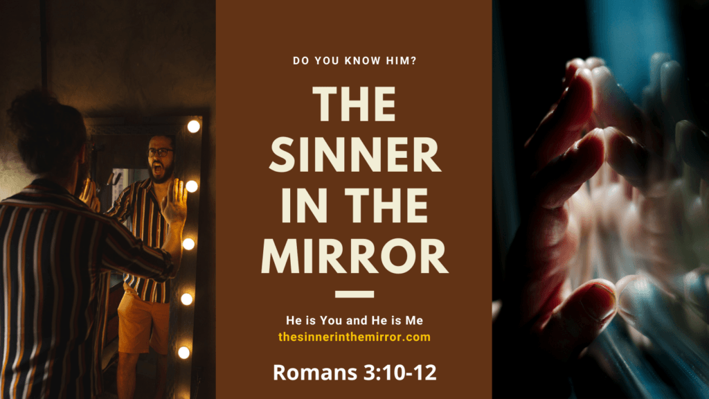 The sinner in the mirror