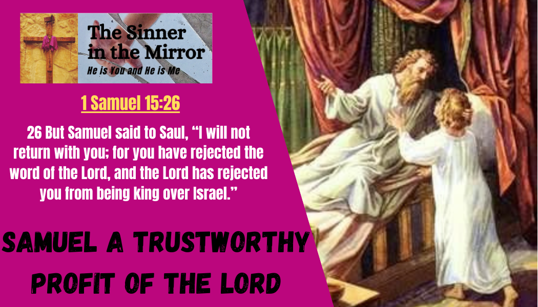 Samuel a trustworthy profit of the LORD