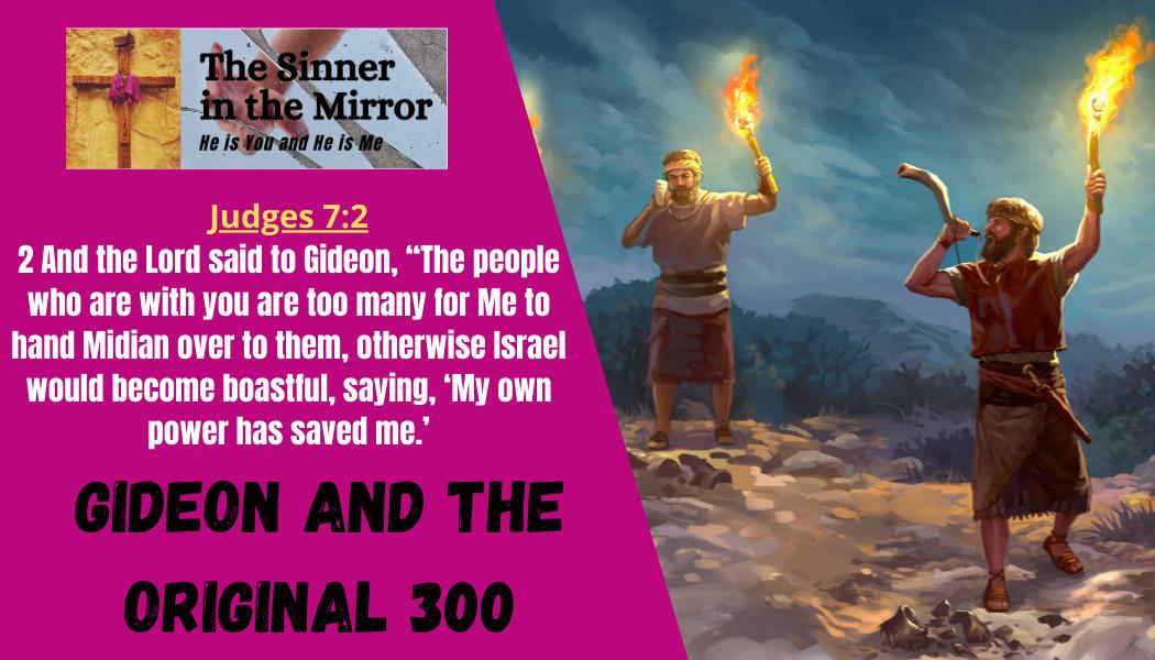 Gideon and the original 300