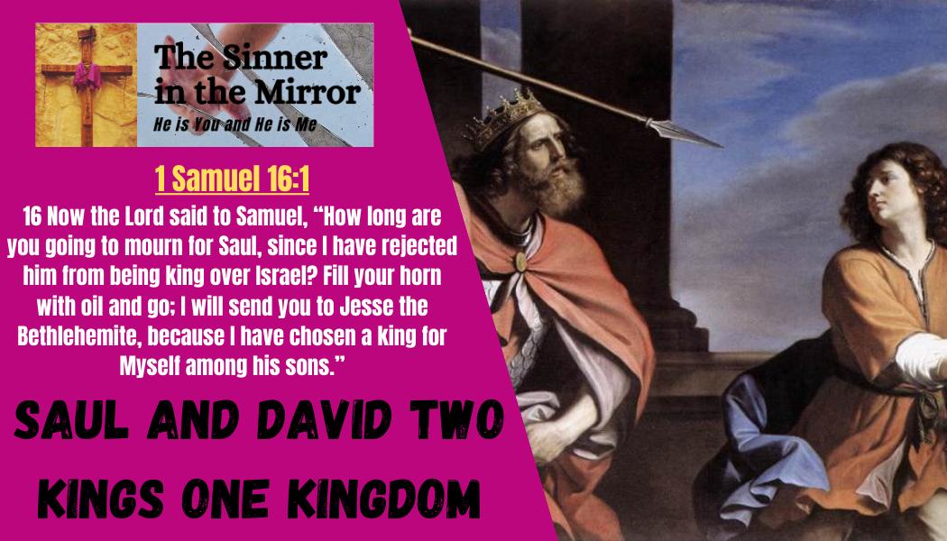 Saul and David 2 Kings one Kingdom
