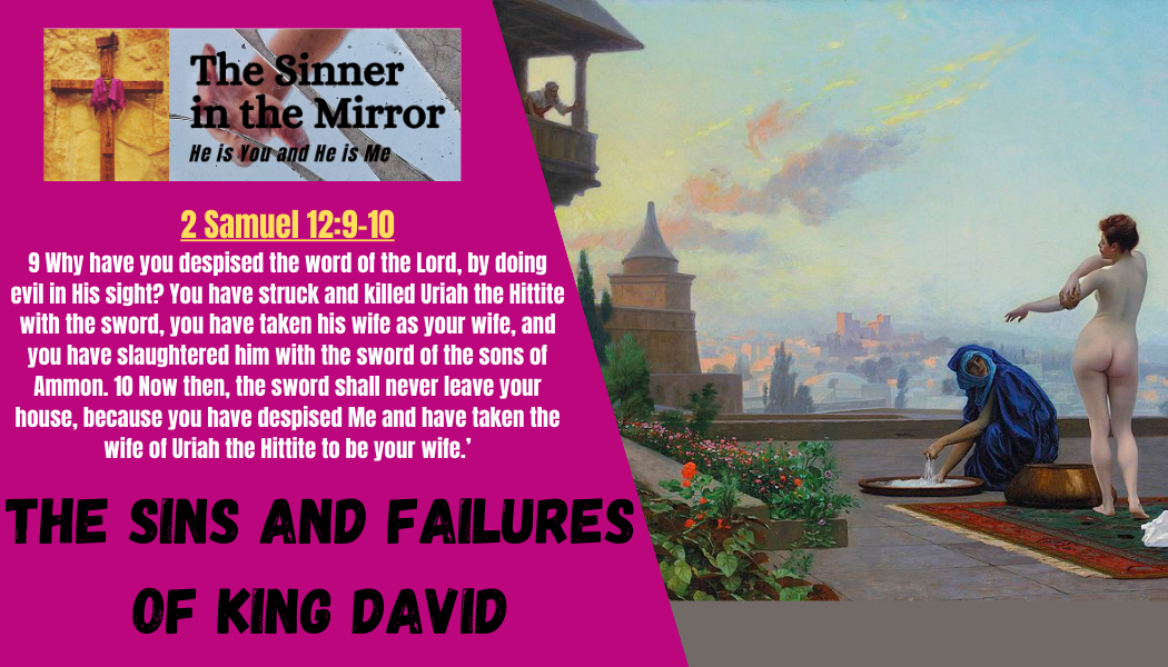 the sins and failures of king David