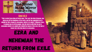 Ezra and Nehemiah the return from exile