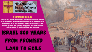 Israel 800 years promised land to exile