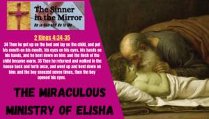 The Miraculous Ministry of Elisha